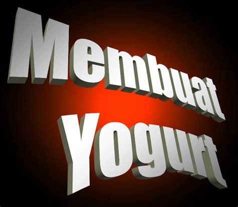 yogurt membuat gemuk atau kurus tips dan trik