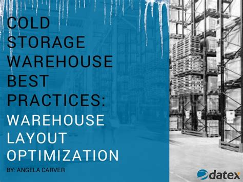 warehouse layout slideshare cold storage warehouse best practices warehouse layout