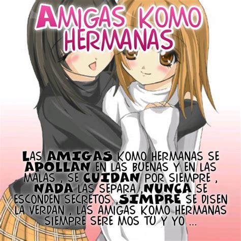 imagenes que digan te quiero hermana amiga mia y hermana mia te quiero by jessiemmpnfmnt on