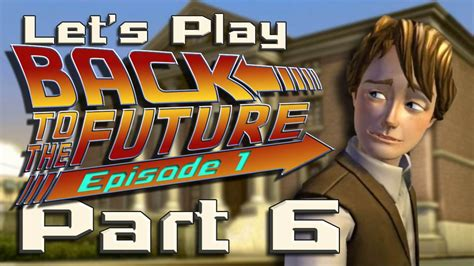 the future let s play let s play back to the future ep 1 part 6 operation