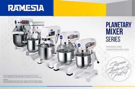 Jenis Dan Mixer Roti planetary mixer roti jual dan harga mesin adonan roti