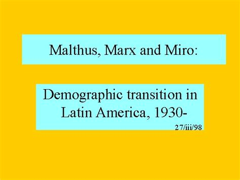 malthus founder of modern demography books malthus marx and miro
