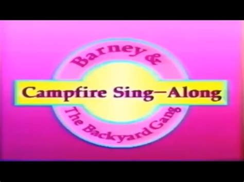 Barney And The Backyard Cfire Sing Along by Opening Closing To Barney The Backyard