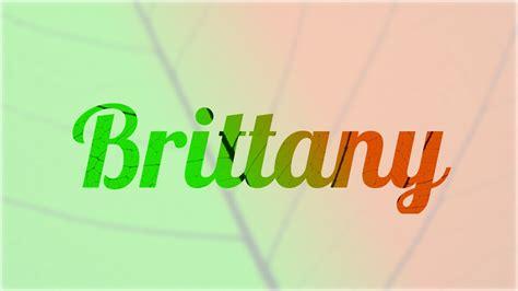 imagenes mamonas con nombres significado de brittany nombre ingl 233 s para tu bebe ni 241 o o