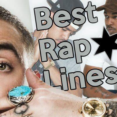 best rap the best rap lines best rap lines