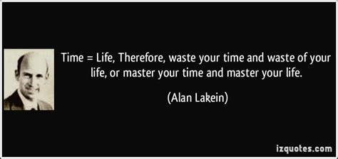 Your Time Wasters by Wasted Quotes Quotesgram