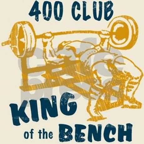 400 lb bench press club shirt 400 club bench press t shirt by retroranger