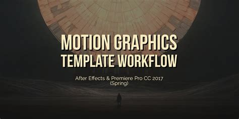 motion graphics template workflow in after effects and