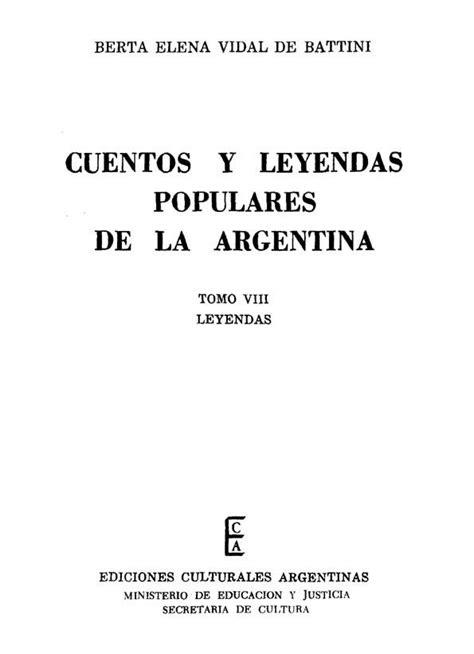 cuentos y leyendas populares de la argentina tomo 8 biblioteca virtual miguel de cervantes
