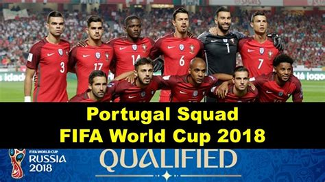 World Cup Portugal portugal squad for 2018 fifa world cup