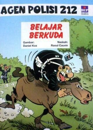 Agen Polisi 212 Jaga Malam belajar berkuda agen polisi 212 17 by raoul cauvin reviews discussion bookclubs lists