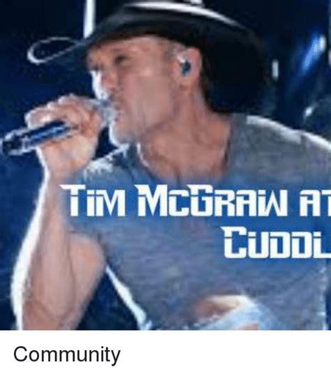 Tim Meme - tim mcgraw at ludol community community meme on sizzle