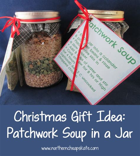 christmas soup in a jar gift idea patchwork soup in a jar