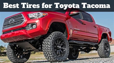 tires  toyota tacoma check reviews