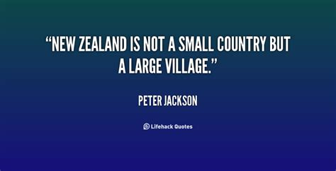 peter jackson new zealand quotes zealand quotes quotesgram
