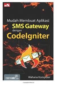 Php Programming Wahana Komputer open library mudah membuat aplikasi sms gateway dengan