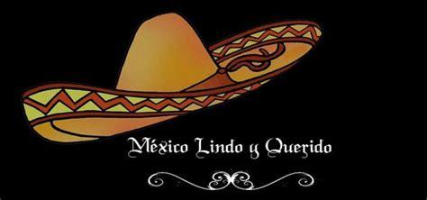 mexico querido mexico lindo y querido regional mexicana helloforos