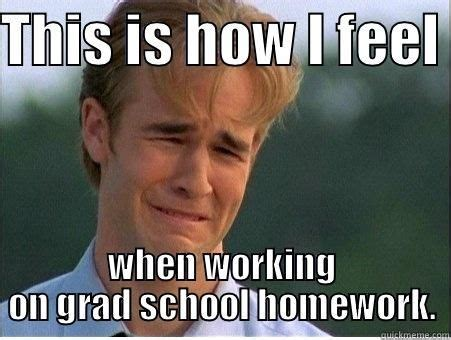 Grad School Meme - 1000 ideas about grad school meme on pinterest graduate