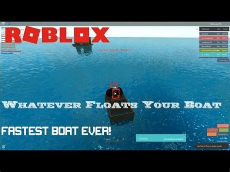 whatever floats your boat roblox fast boat roblox whatever floats your boat making the fastest boat