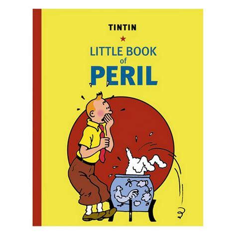 libro las aventuras de tintin las aventuras de tint 237 n el peque 241 o libro de los peligros herg 233 bd addik