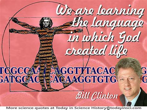 Learning The Language Of God bill clinton we are learning the language in which god