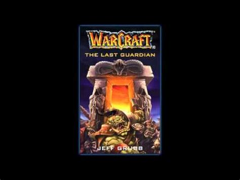 warcraft the last guardian warcraft the last guardian audiobook part 1 youtube