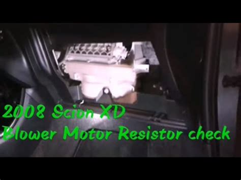 how to check a blower motor resistor 2008 scion xd blower resistor remove check