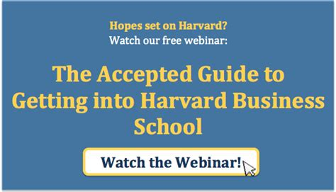 Gpa To Get Into Mba Program by The Accepted Guide To Getting Into Hbs Accepted
