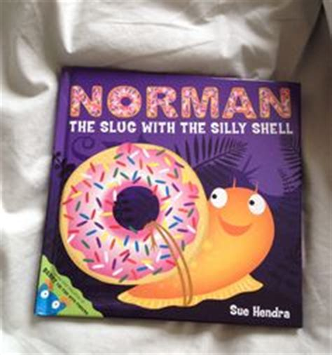 norman the slug with the silly shell books 1000 images about norman the slug with the silly shell