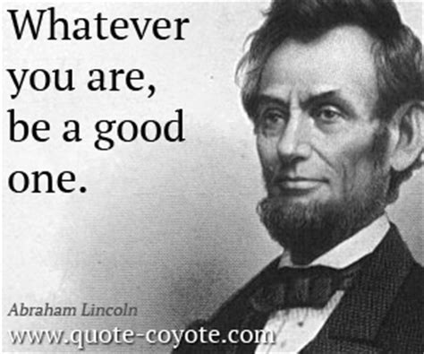 abraham lincoln be a one quotes quote coyote page 15