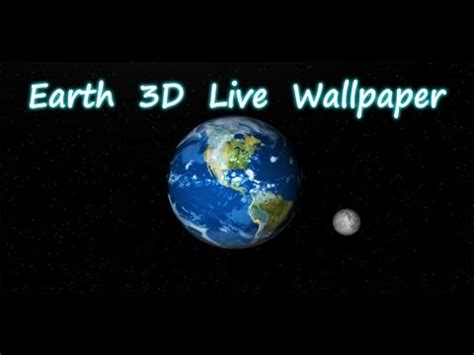 live wallpaper earth rotation earth 3d live wallpaper apps on google play
