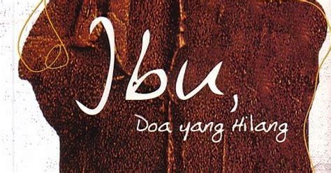 Ibu Doa Yang Hilang buku yang kubaca ibu doa yang hilang by bagas d bawono