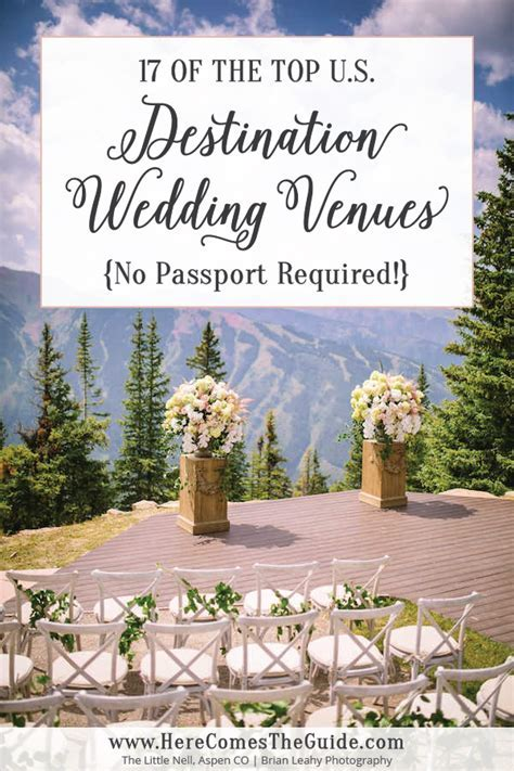 Top Destination Wedding Venues in the U.S. From ranches to