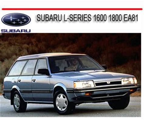 car service manuals pdf 1990 subaru xt spare parts catalogs subaru l series 1600 1800 ea81 1980 1989 repair manual download m