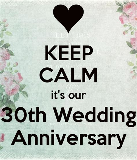 30th Anniversary Wedding by Keep Calm It S Our 30th Wedding Anniversary Poster