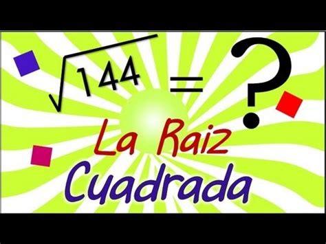 raiz cuadrada 144 raiz cuadrada youtube