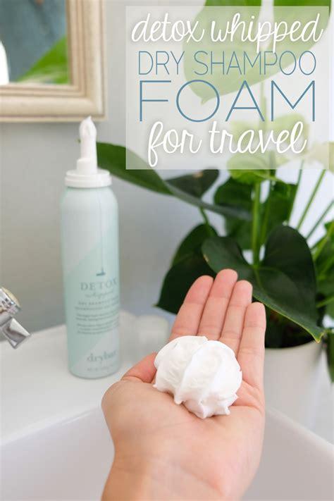 Drybar Detox Shoo Foam by Detox Shoo Foam For Travel The Abroad
