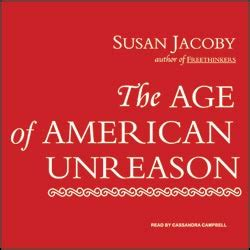the age of american unreason in a culture of lies books the age of american unreason audio book cds unabridged