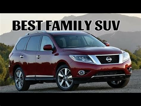 best suv for comfort best family suv 2016 2017 nissan pathfinder safety