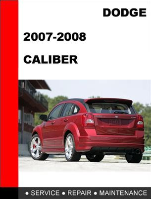 free service manuals online 2010 dodge caliber user handbook dodge caliber 2007 2012 workshop service repair manual download m