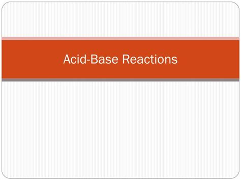 Ppt Acid Base Reactions Powerpoint Presentation Id 2089538 Ppt Of Acid