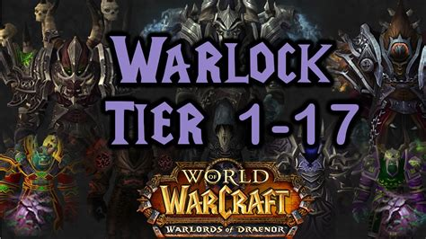 all gear world of warcraft warlock tier 1 to 17 all armor sets