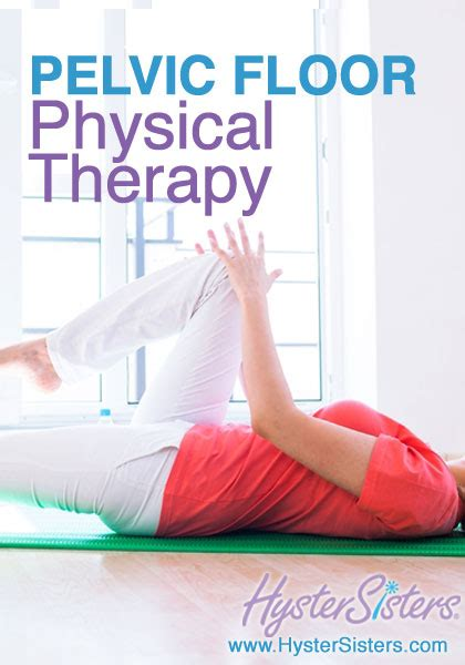 pevlic floor pt pelvic floor physical therapy intimacy after