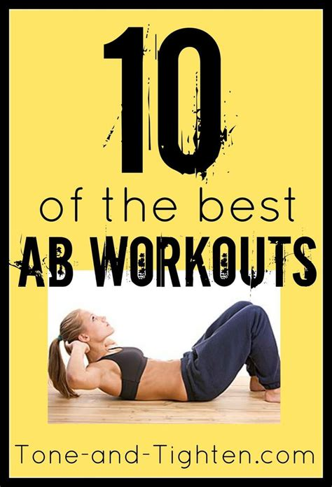 Top 7 Exercises For Tightening Your Stomach After A Baby by 10 Of The Best Ab Workouts On From Tone And