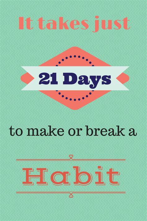 how it takes to a 21 days to make or a habit