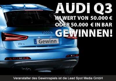Audi Gewinnen by Auto Gewinnspiel Audi Q3 Gewinnen