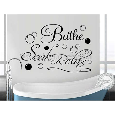 wall art stickers for bathrooms bathe soak relax bathroom wall art sticker quote vinyl