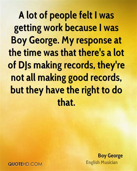 Do All Mba S Make A Lot Of Money by Boy George Quotes Quotehd
