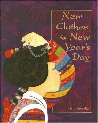parthenium s year books new clothes for new year s day by hyun joo bae reviews