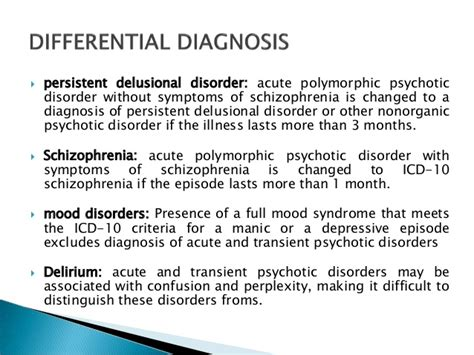 The Diagnosis Of Psychosis acute and transient psychotic disorders